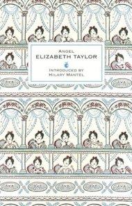 Angel by Elizabeth Taylor (Virago, 2013, 316 p.)