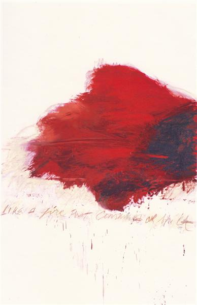 """Fifty Days At Iliam. The Fire That Consumes All Before It"". Cy Twombly. 1978"