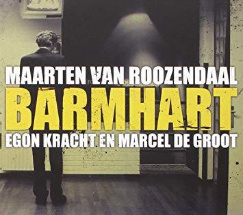 Maarten van Roozendaal Barmhart