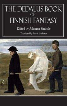 The Dedalus Book of Finnish Fantasy, by Johanna Sinisalo