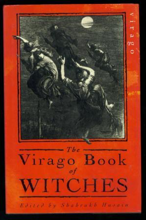 The Virago Book of Witches, edited by Shahrukh Husain