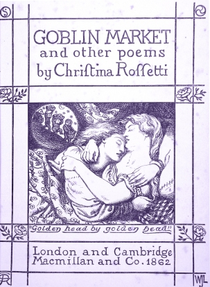 Dante Gabriel Rossetti. Frontispiece to Goblin Market and Other Poems.