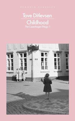 Childhood, by Tove Ditlevsen