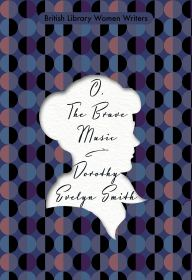 O, The Brave Music by Dorothy Evelyn Smith