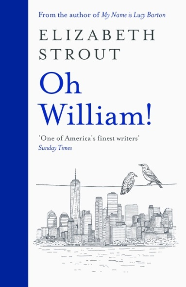 Oh, William! by Elizabeth Strout