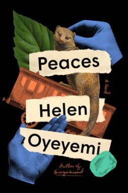 Peaces by Helen Oyeyemi