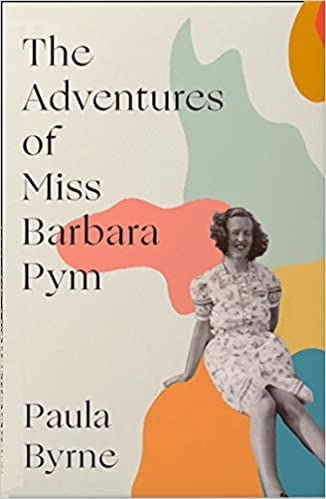 The Adventures of Miss Barbara Pymby Paula Byrne