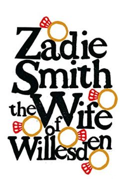 The Wife of Willesden, by Zadie Smith